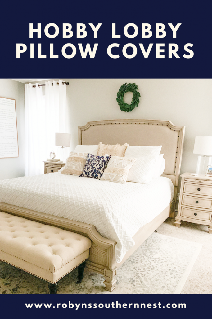 Hobby Lobby Pillow Covers • Robyn's Southern Nest